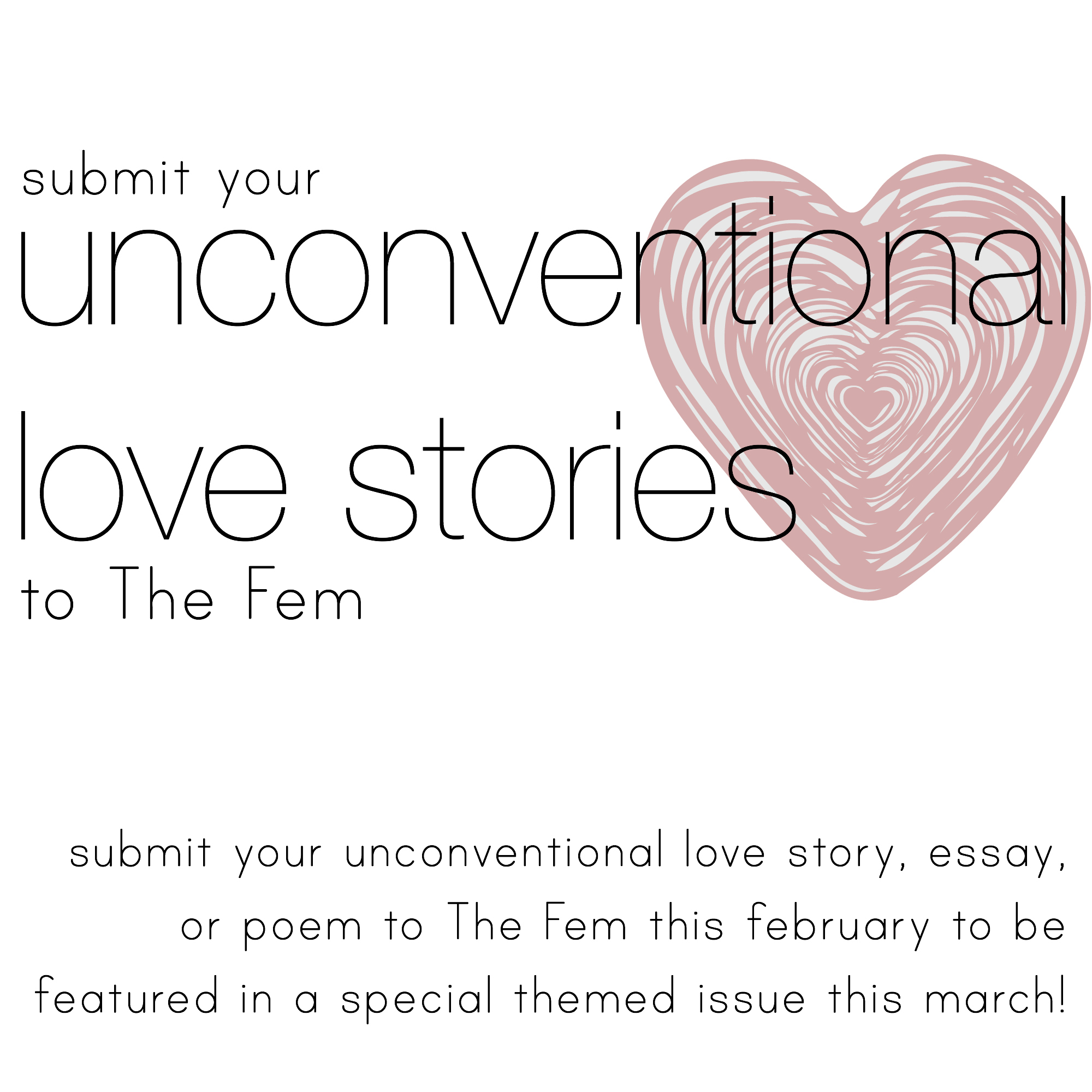 themed issue unconventional love stories the fem heteronormative thing that is valentine s day we are putting out a call for unconventional love stories essays and poems for the month of